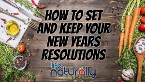 how-to-set-and-keep-your-new-years-resolutions