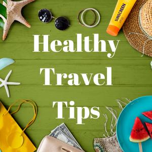 Healthy Travel Tips Instagram